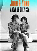 列儂和洋子:頭頂唯有天空 John & Yoko: Above Us Only Sky